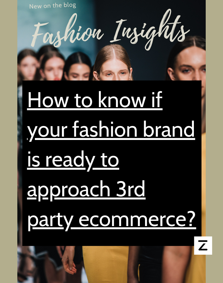 New blog post - how to know if your fashion brand is ready to approach 3rd party ecommerce