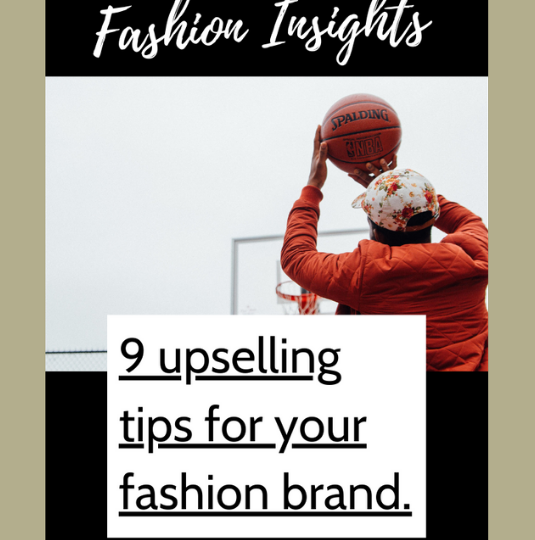 9 upselling tips for your fashion brand