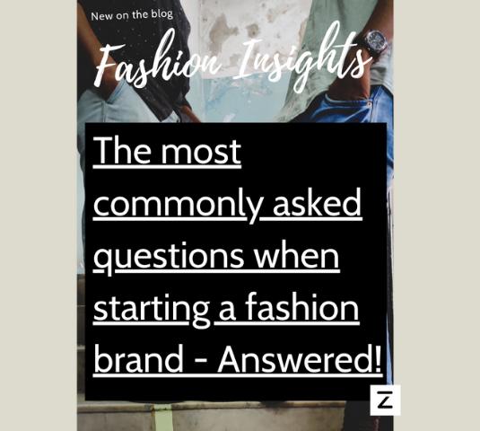 Fashion insights - starting a fashion brand FAQ