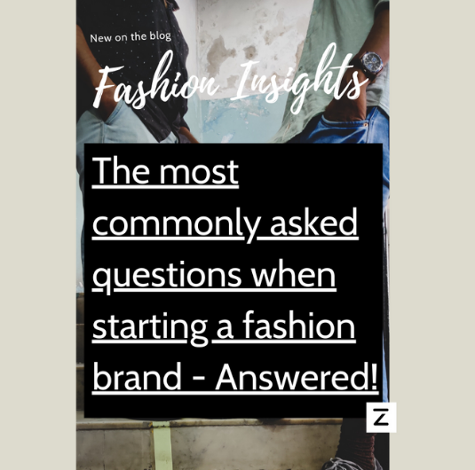 Fashion insights - starting a fashion brand FAQ