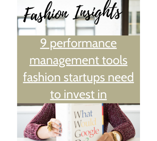 Fashion insights - 9 performance tools all fashion startups need