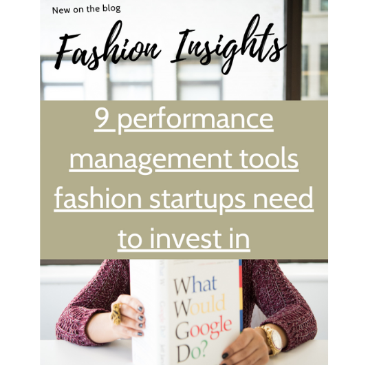Fashion insights - 9 performance tools all fashion startups need