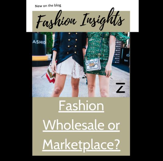Fashion Wholesale or Marketplace? Fashion Insights Blog