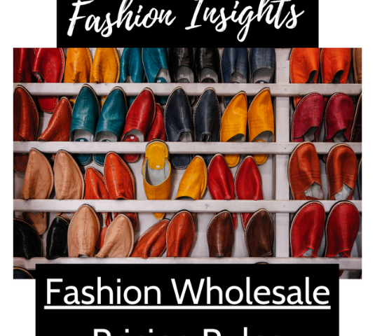 Fashion insights - Fashion Wholesale Pricing Rules