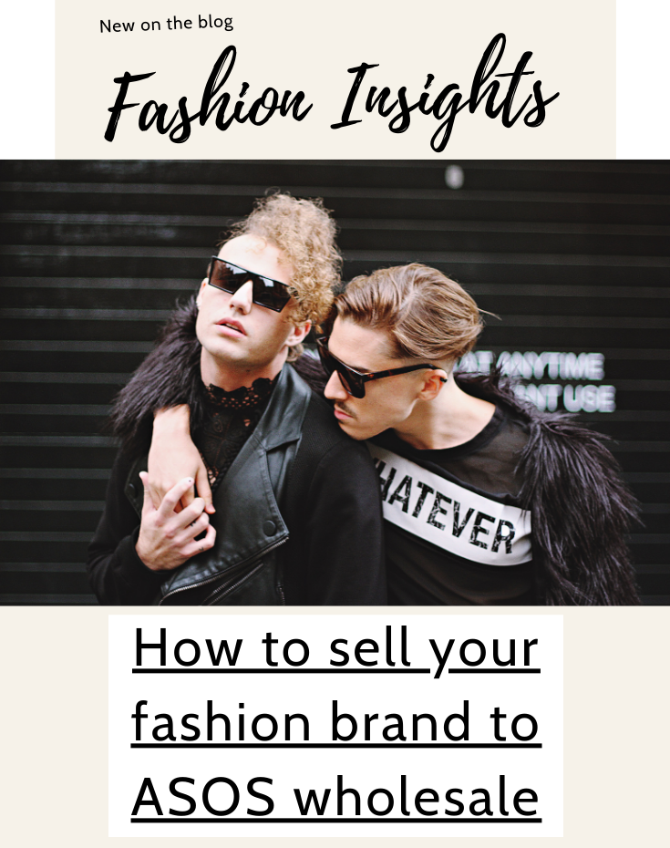Fashion insights - how to sell to ASOS