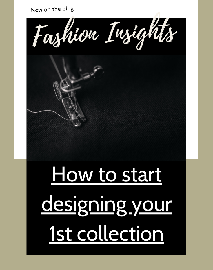 How to start designing your 1st collection